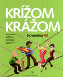 Krizom-krazom. Slovencina A2 with CD - Cover Page