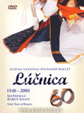 Lucnica 1948 - 2008 / 60 Years of Beauty